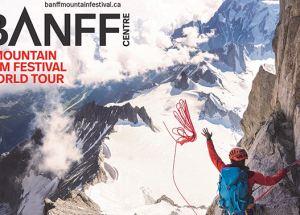 Banff Centre Mountain/outdoor film festival visiting town