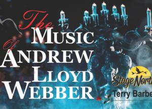 Video – Stage North: Andrew Lloyd Webber-Jan. 16, 2020